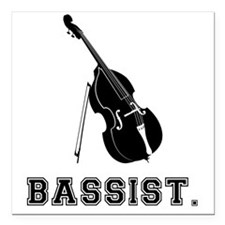 "Bassist-01-a Square Car Magnet 3"" x 3"""