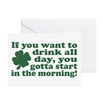 If you want to drink all day Greeting Cards (Packa