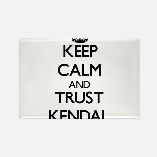 Keep Calm and trust Kendal Magnets