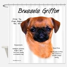 Brussels Griffon (smooth) Shower Curtain