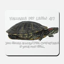 Valuable Pet Lesson #7 Mousepad