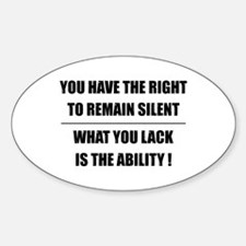Remain Silent Oval Decal