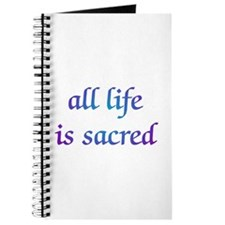 All Life is Sacred Journal