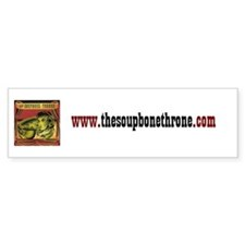 The Soupbone Throne Bumper Bumper Sticker