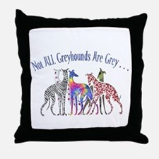 Greyhounds Not Grey Throw Pillow