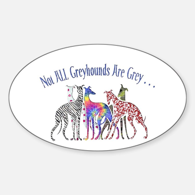 Greyhounds Not Grey Oval Decal
