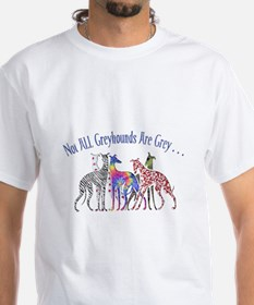 Greyhounds Not Grey Shirt