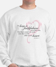 Proverbs 3:3 Sweatshirt