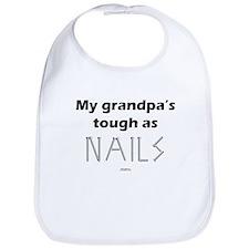 Grandpa tough as nails Bib