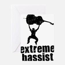 Extreme-Bassist-01-a Greeting Card