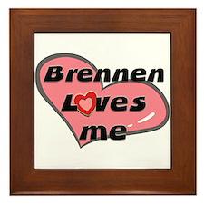 brennen loves me  Framed Tile