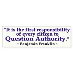 Benjamin Franklin: Question Authority