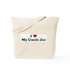 I Love My Uncle Joe Tote Bag