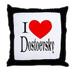 I Love Dostoevsky Throw Pillow