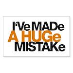 I've Made a Huge Mistake Rectangle Sticker