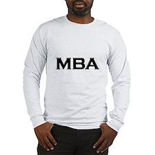 MBA / M.B.A. Long Sleeve T-Shirt