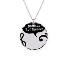 Youre-Nothing-But-Treble-01- Necklace Circle Charm