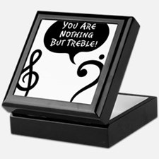 Youre-Nothing-But-Treble-01-a Keepsake Box