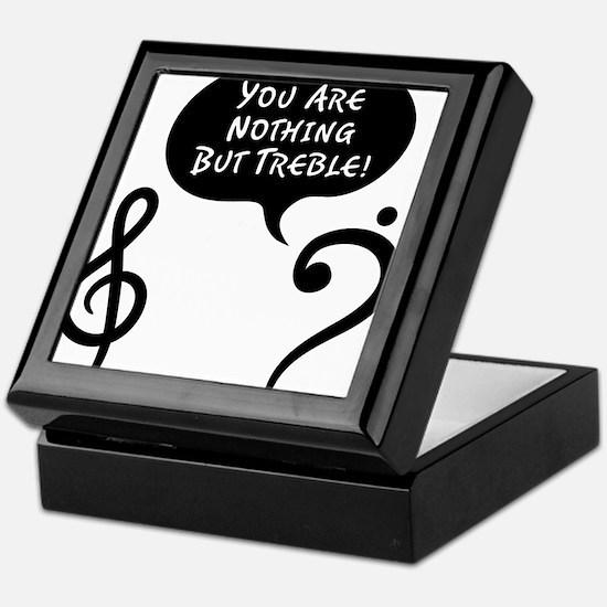Youre-Nothing-But-Treble-01-a Keepsake Box