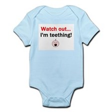 WATCH OUT I'M TEETHING Infant Bodysuit