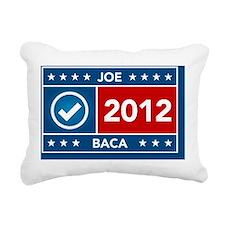 Joe Baca yard sign Rectangular Canvas Pillow