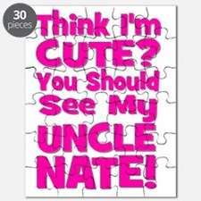 Think Im Cute? Uncle NATE! CUSTOM Puzzle