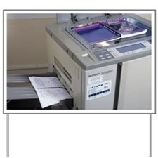 Photocopier Yard Sign