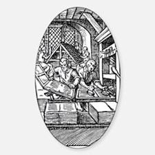 Printing press, 16th century Sticker (Oval)