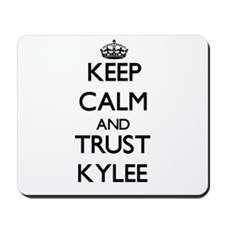 Keep Calm and trust Kylee Mousepad