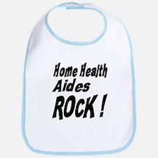 Home Health Aides Rock ! Bib