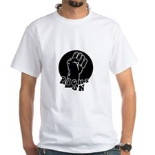 'FIST' RIGHT ON Shirt