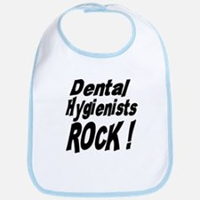 Dental Hygienists Rock ! Bib