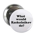 Raskolnikov Button
