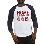 Home Is Where The Two Hearts Baseball Jersey