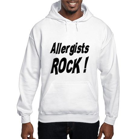 Allergists Rock ! Hooded Sweatshirt