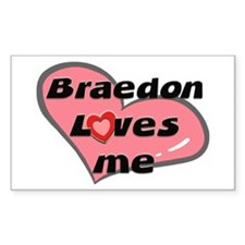 braedon loves me Rectangle Decal
