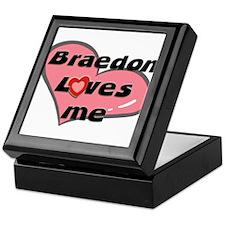 braedon loves me Keepsake Box