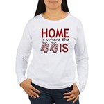 Home Is Where The Two Hearts Long Sleeve T-Shirt
