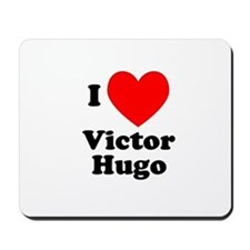I Love Victor Hugo Mousepad