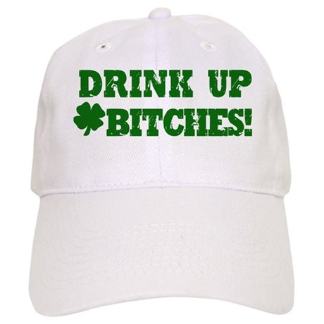 Drink Up Bitches St Patricks Day Cap