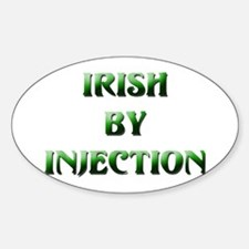 Irish By Injection Oval Decal