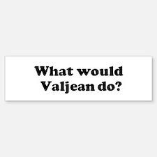 Valjean Bumper Bumper Bumper Sticker
