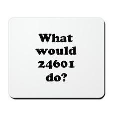 24601 Mousepad