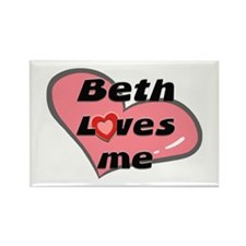 beth loves me Rectangle Magnet