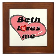 beth loves me  Framed Tile