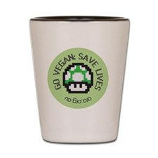 Go Vegan Save Lives Shot Glass