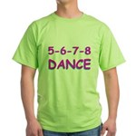 5-6-7-8 Dance Green T-Shirt