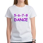 5-6-7-8 Dance Women's T-Shirt