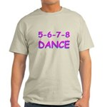 5-6-7-8 Dance Light T-Shirt