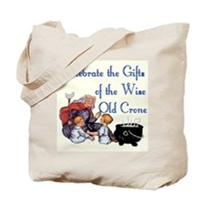 Celebrate the Crone Tote Bag